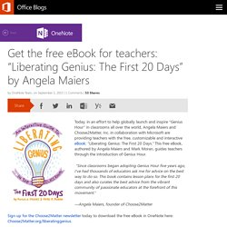 "Get the free eBook for teachers: ""Liberating Genius: The First 20 Days"" by Angela Maiers"