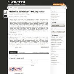 """""""Teachers as Makers"""" – O'Reilly Radar « el/ed/tech"""
