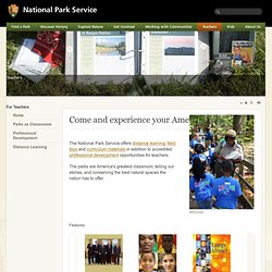 Curriculum Based Programs, Interpretation and Education, National Park Service, U.S. Department of the Interior