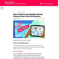How Teachers Can Navigate School Closures Due to the Coronavirus