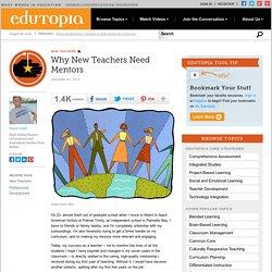 Why New Teachers Need Mentors