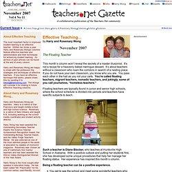 Teachers.Net November 2007 - HARRY & ROSEMARY WONG: The Floating Teacher - EFFECTIVE TEACHING - Teachers.Net
