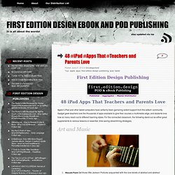 48 iPad Apps That Teachers Love #FED_ebooks #Apps #ebook #teacher « First Edition Design eBook and POD Publishing