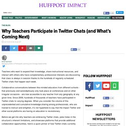 Why Teachers Participate in Twitter Chats (and What's Coming Next)