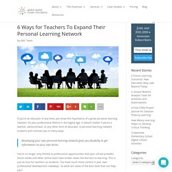 6 Ways for Teachers To Expand Their Personal Learning Network