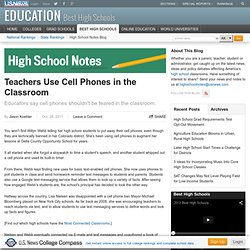 Teachers Use Cell Phones in the Classroom - High School Notes