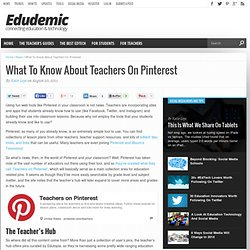 What To Know About Teachers On Pinterest