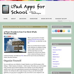 5 Ways Teachers Can Use their iPads Professionally