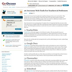 20 Awesome Web Tools For Teachers and Professors | GetDegrees.com