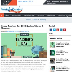 Happy Teachers Day 2020 Quotes, Wishes & Messages