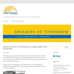 Teachers' Readiness and Willingness to Adopt Digital Tools for Learning - Project Tomorrow Blog