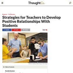 How Teachers Build Great Relationships With Students