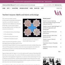 Teachers' resource: Maths and Islamic art & design