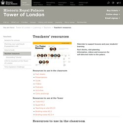 Teachers' Resources & Materials To Support Tower Of London Learning