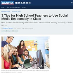 3 Tips for High School Teachers to Use Social Media Responsibly In Class