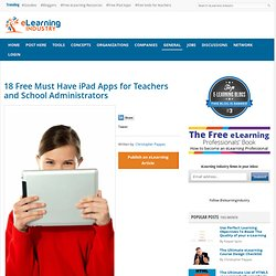 18 Free Must Have iPad Apps for Teachers and School Administrators