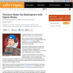 Teachers Shake Up Shakespeare with Digital Media