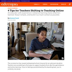 4 Tips for Teachers Shifting to Teaching Online