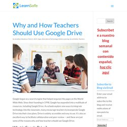 Why and How Teachers Should Use Google Drive