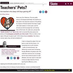Are teachers who sleep with boys getting off?