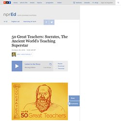50 Great Teachers: Socrates, The Ancient World's Teaching Superstar : NPR Ed