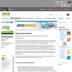 "Express 6.10 - Tips for New Teachers: Goodbye to ""Good Job!""—The Power of Specific Feedback"