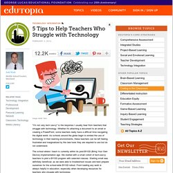 5 Tips to Help Teachers Who Struggle with Technology