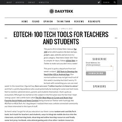 EdTech: 100 Tech Tools for Teachers and Students
