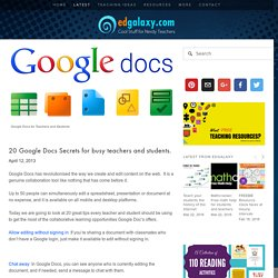 20 Google Docs Secrets for busy teachers and students. — Edgalaxy: Cool Stuff for Nerdy teachers