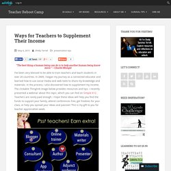 Ways for Teachers to Supplement Their Income