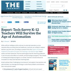 Report: Tech-Savvy K–12 Teachers Will Survive the Age of Automation