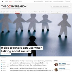 9 tips teachers can use when talking about racism
