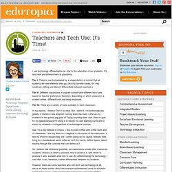 Teachers and Tech Use: It's Time!