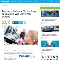 Teachers: Embrace Technology or Students Will Leave You Behind