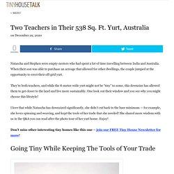Two Teachers in Their 538 Sq. Ft. Yurt, Australia
