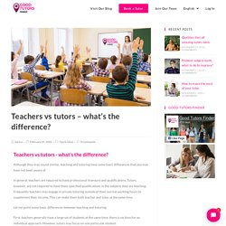 Teachers vs tutors - what's the difference?