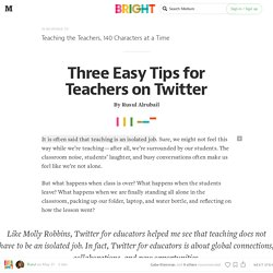 Three Easy Tips for Teachers on Twitter — Bright