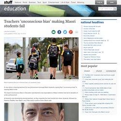 Teachers 'unconscious bias' making Maori students fail