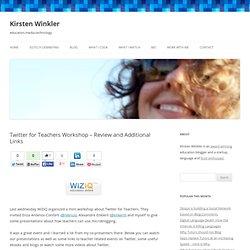 Twitter for Teachers Workshop - Additional Links