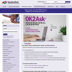 - OK2Ask®: Free Online Professional Development for Teachers