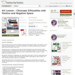 CITYSCAPE SILHOUETTES - A POSITIVE-NEGATIVE SPACE ART LESSON - TeachersPayTeachers.com