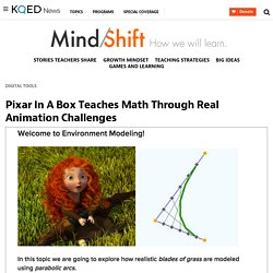 Pixar In A Box Teaches Math Through Real Animation Challenges
