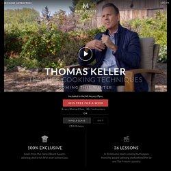 Thomas Keller Teaches Cooking Techniques