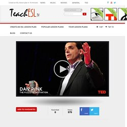 lesson plan - Dan Pink on the surprising science of motivation
