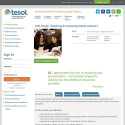 TESOL Event Detail - Self-Study: Teaching & Assessing Adult Learners - More About This Course