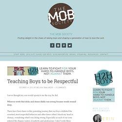 Teaching Boys to be Respectful