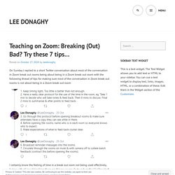 Teaching on Zoom: Breaking (Out) Bad? Try these 7 tips… – Lee Donaghy