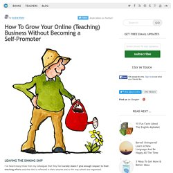 How To Start An Online Teaching Business Without Being a Self-Promoter