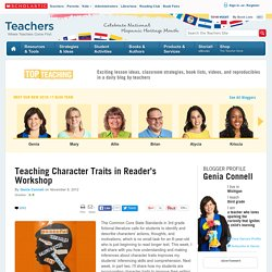 Teaching Character Traits in Reader's Workshop