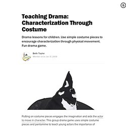 Teaching Drama: Characterization Through Costume